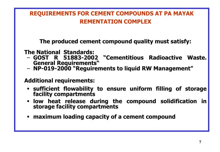 REQUIREMENTS FOR CEMENT COMPOUNDS AT PA MAYAK REMENTATION COMPLEX