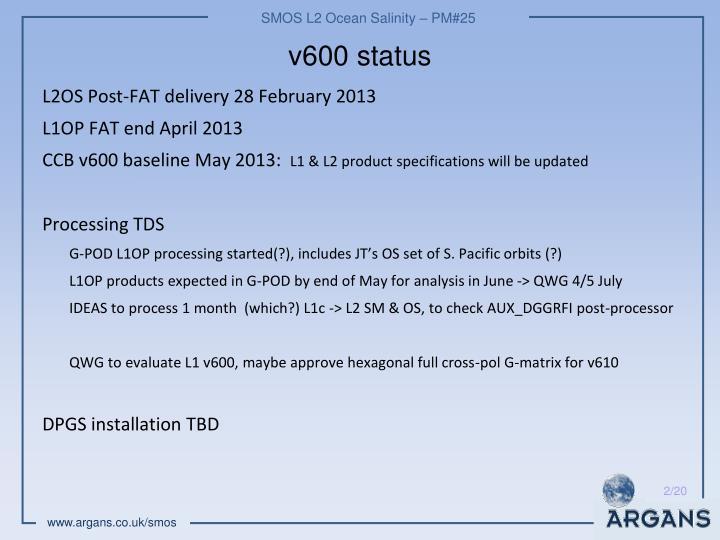 v600 status