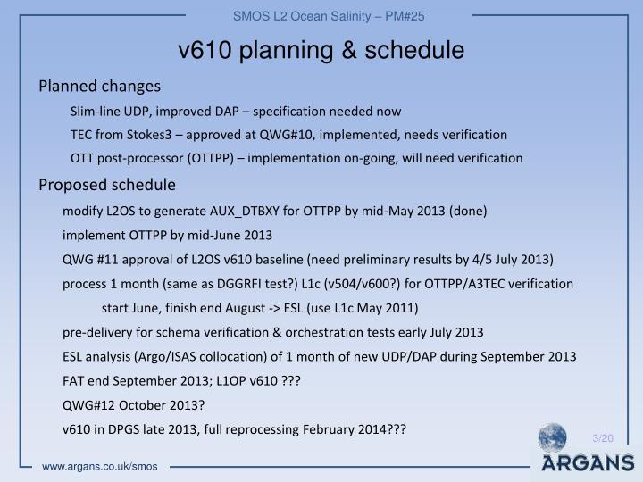 v610 planning & schedule