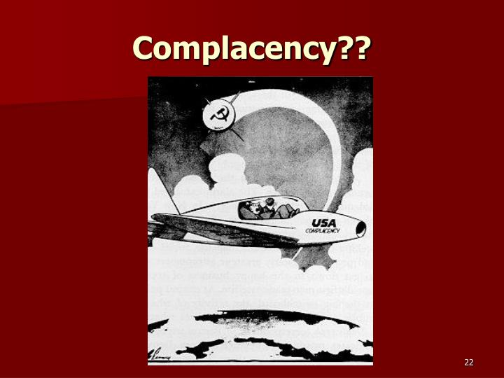 Complacency??