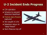 u 2 incident ends progress