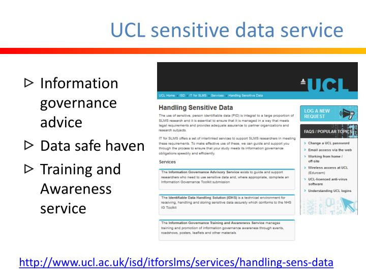 UCL sensitive data service