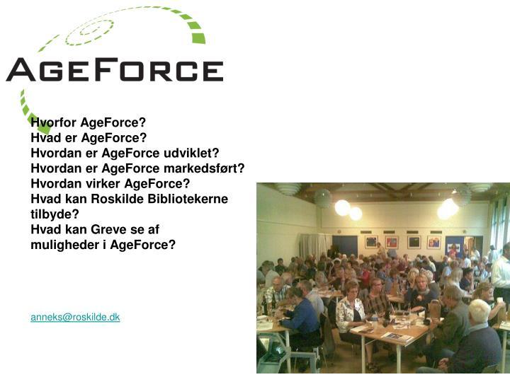 Hvorfor AgeForce?