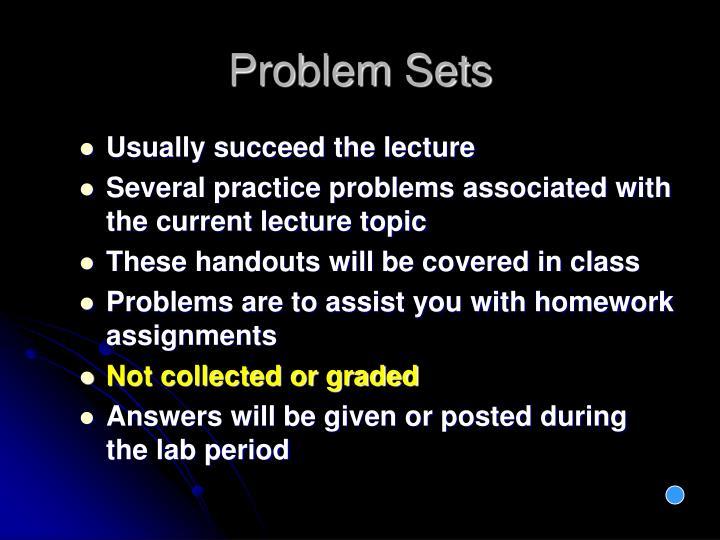 Problem Sets