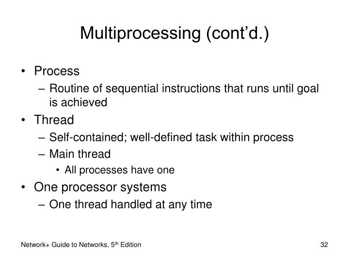 Multiprocessing (cont'd.)