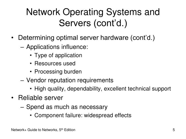Network Operating Systems and Servers (cont'd.)
