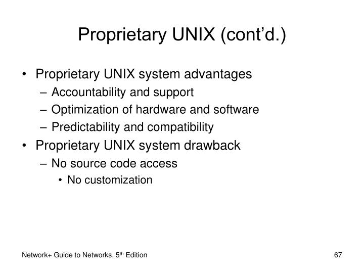 Proprietary UNIX (cont'd.)