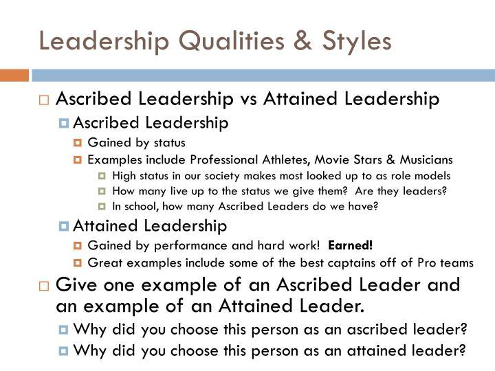 Leadership Qualities & Styles