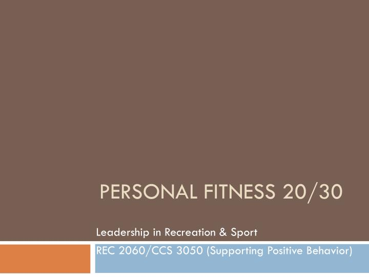 Personal fitness 20 30