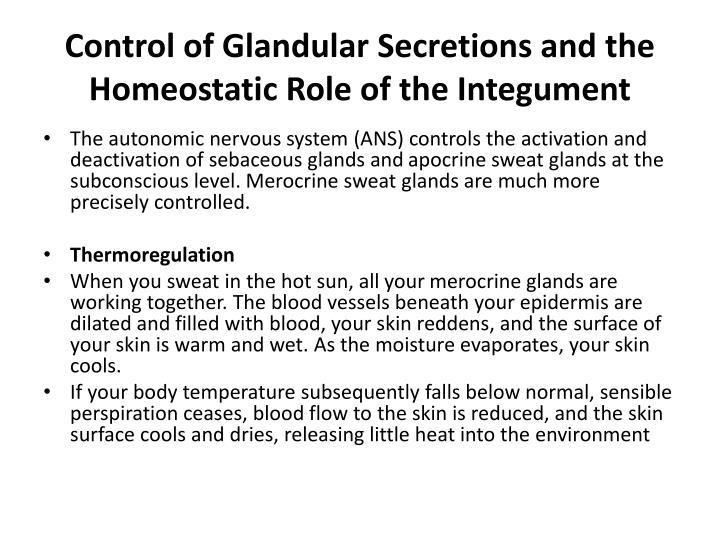Control of Glandular Secretions and the