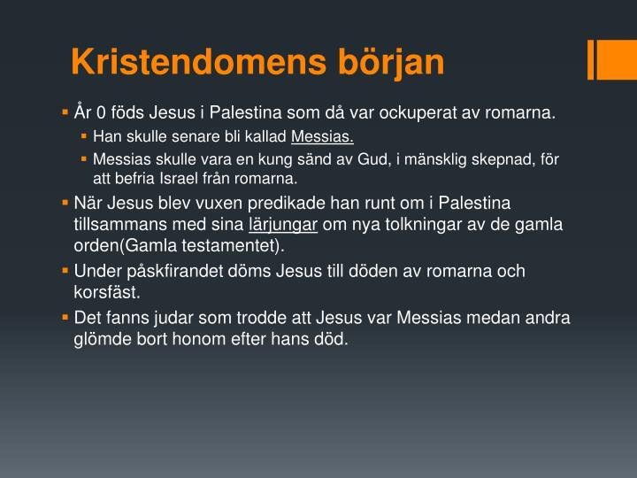 Kristendomens början