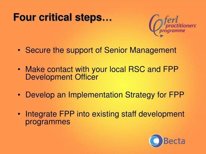 Four critical steps…