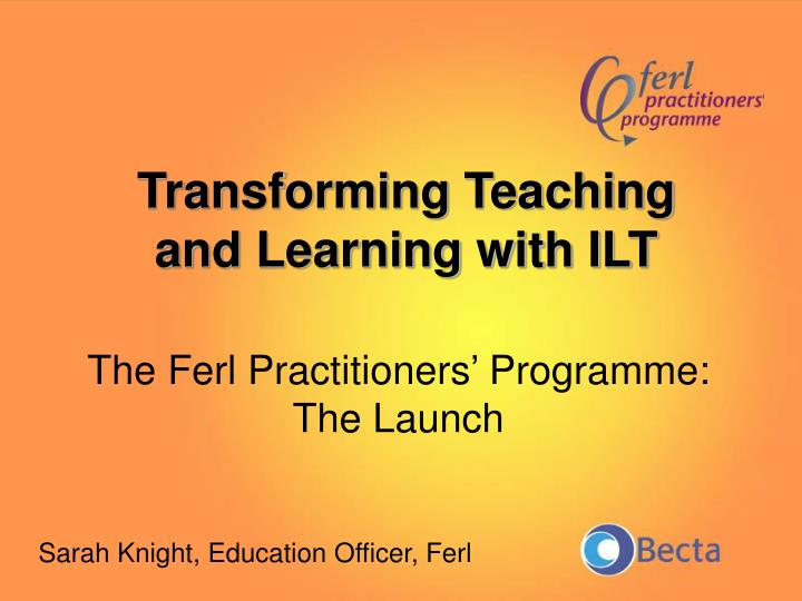 The ferl practitioners programme the launch