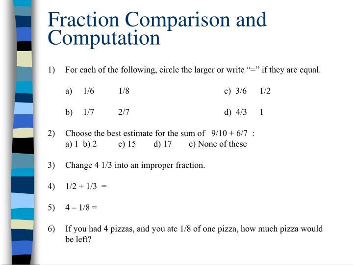 Fraction Comparison and Computation
