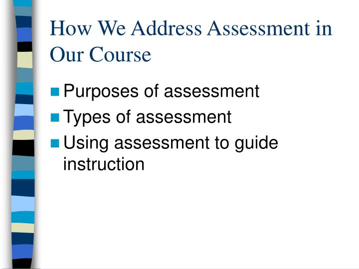 How we address assessment in our course
