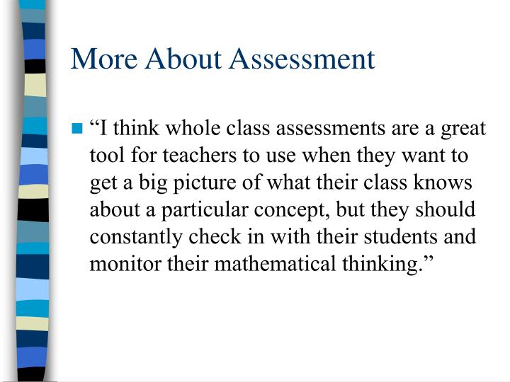 More About Assessment