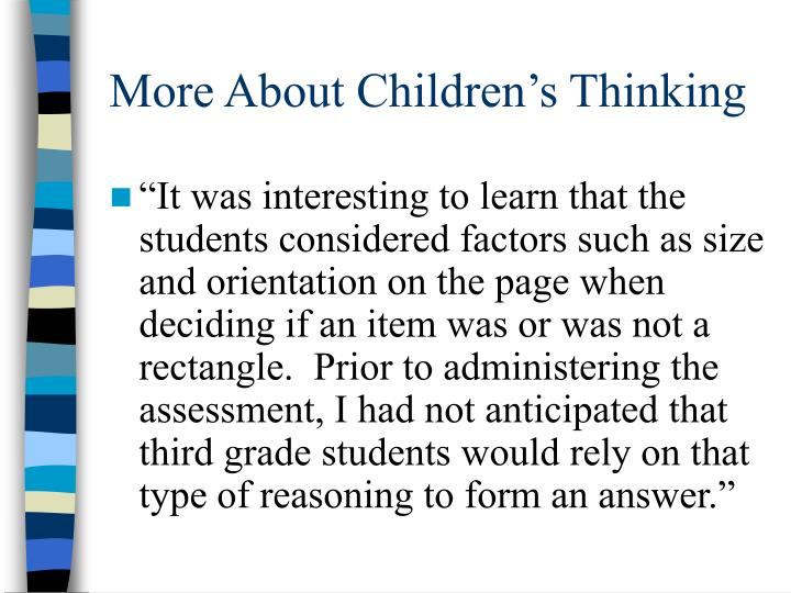 More About Children's Thinking