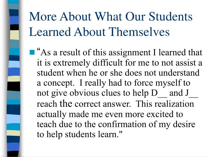 More About What Our Students Learned About Themselves
