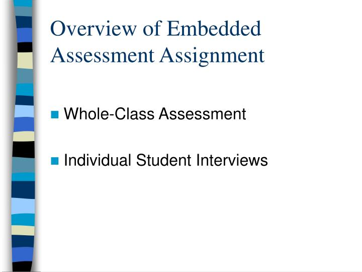 Overview of Embedded Assessment Assignment