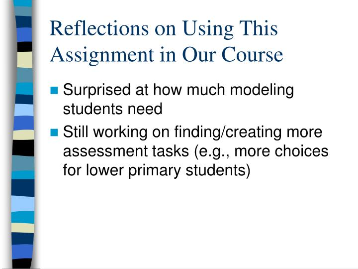Reflections on Using This Assignment in Our Course
