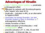 advantages of hirudin
