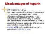 disadvantages of heparin