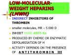 low molecular weight heparins lmwh