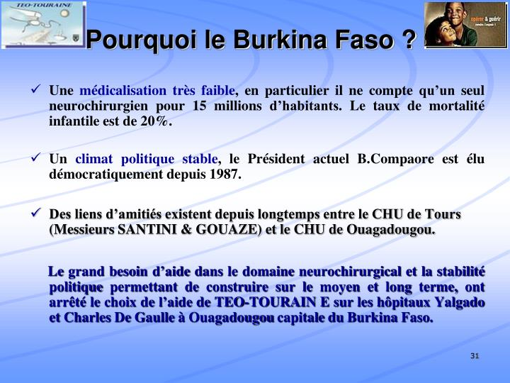 Pourquoi le Burkina Faso ?