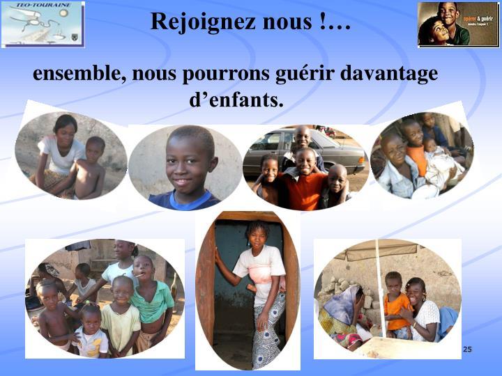 Rejoignez nous !…