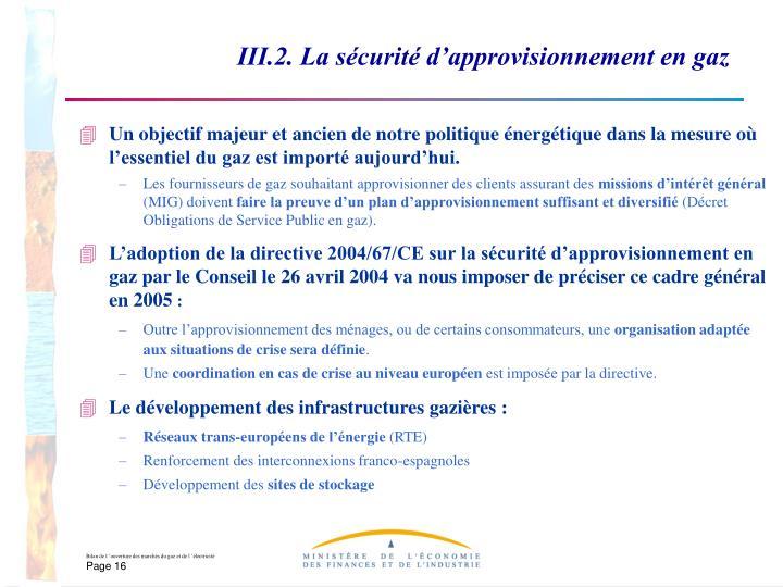 III.2. La sécurité d'approvisionnement en gaz