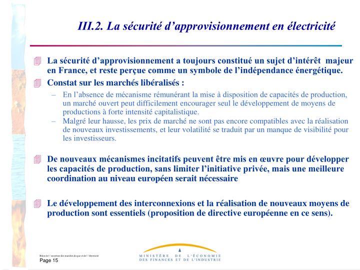 III.2. La sécurité d'approvisionnement en électricité