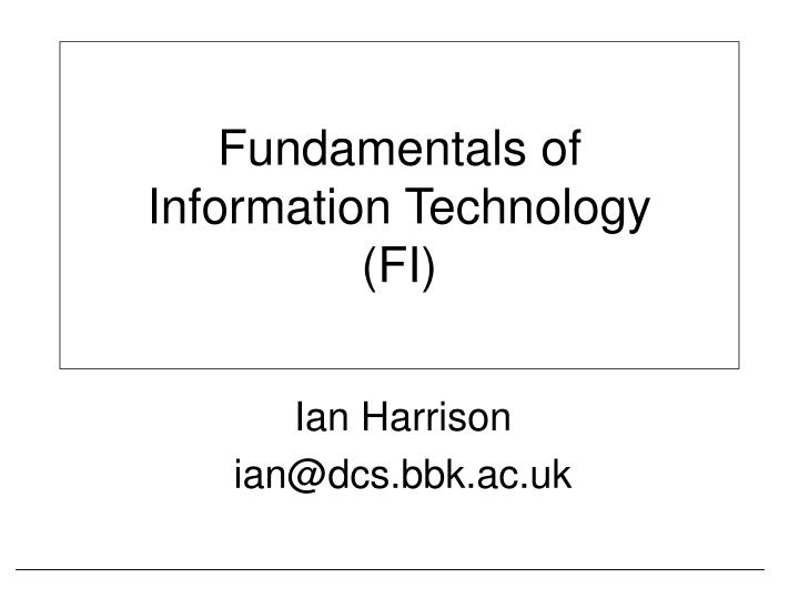 Fundamentals of information technology fi
