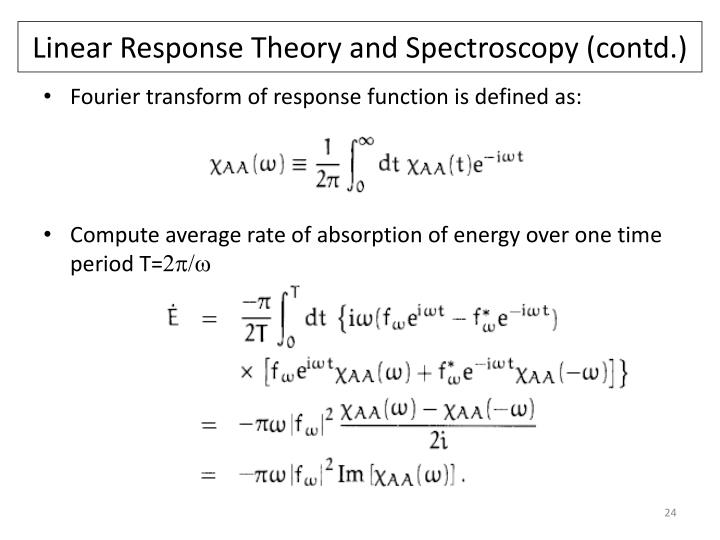 Linear Response Theory and Spectroscopy (contd.)
