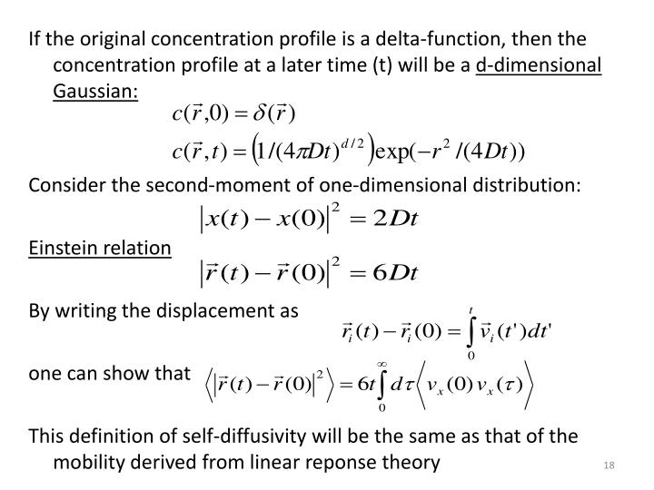 If the original concentration profile is a delta-function, then the concentration profile at a later time (t) will be a
