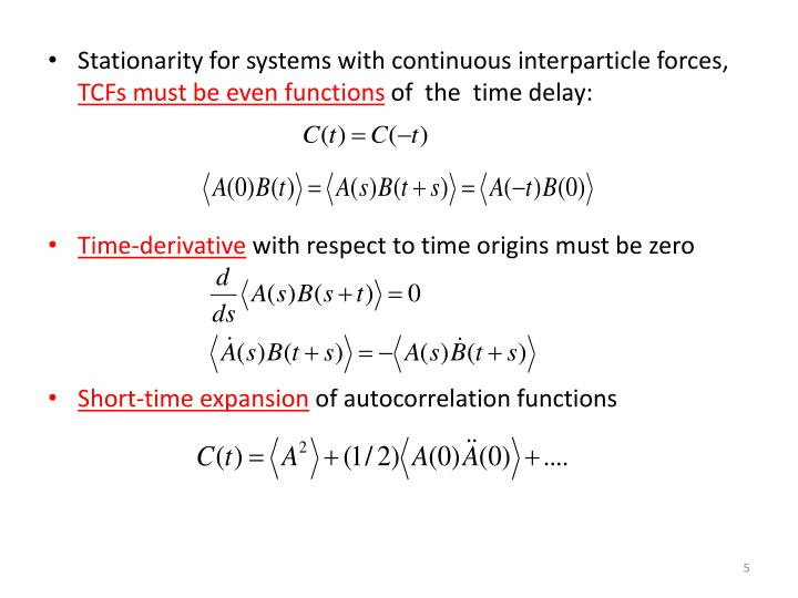 Stationarity for systems with continuous interparticle forces,