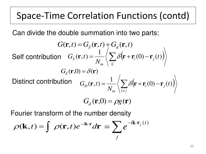 Space-Time Correlation Functions (contd)