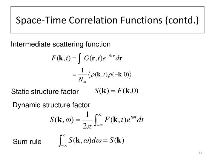 Space-Time Correlation Functions (contd.)