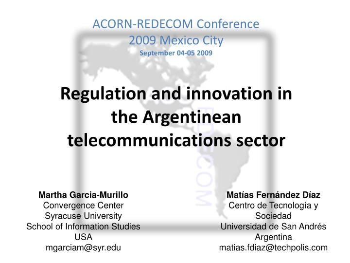 Acorn redecom conference 2009 mexico city september 04 05 2009