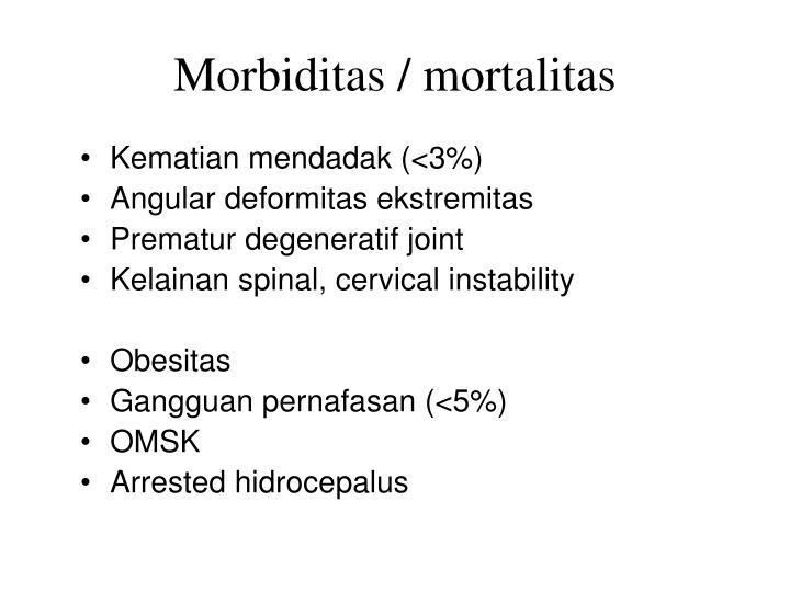 Morbiditas / mortalitas