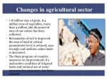 changes in agricultural sector