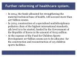 further reforming of healthcare system
