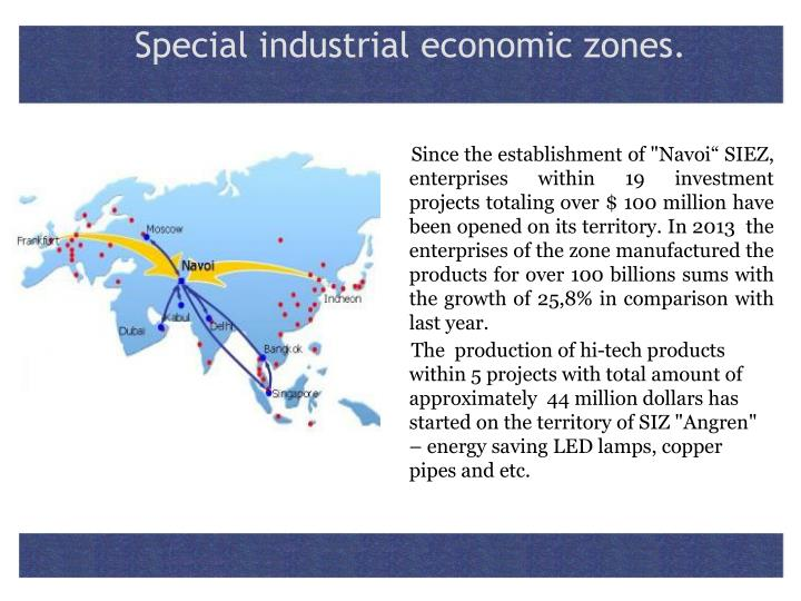 Special industrial economic zones.