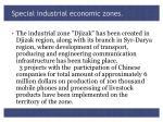 special industrial economic zones1