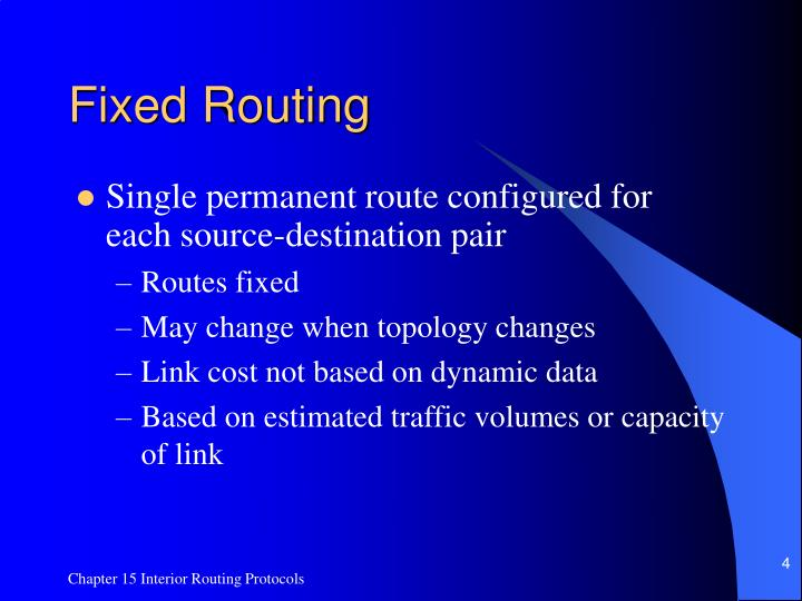 Fixed Routing