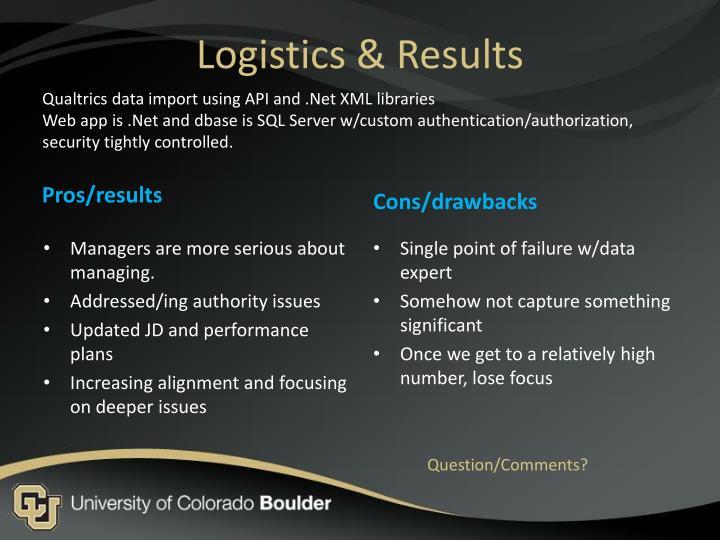 Logistics & Results
