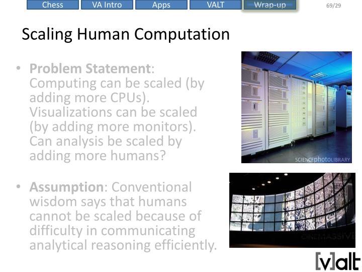 Scaling Human Computation