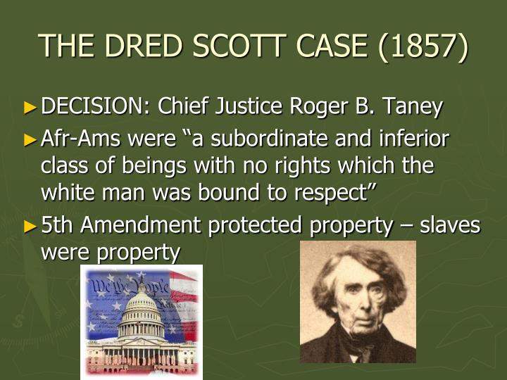THE DRED SCOTT CASE (1857)