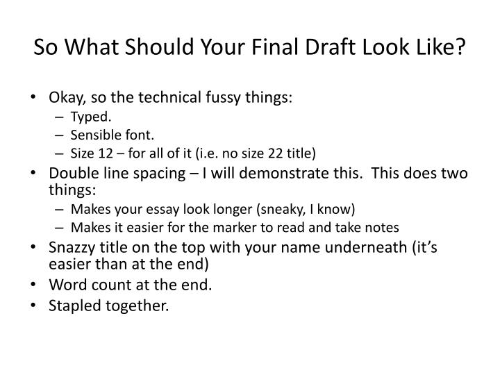 So What Should Your Final Draft Look Like?