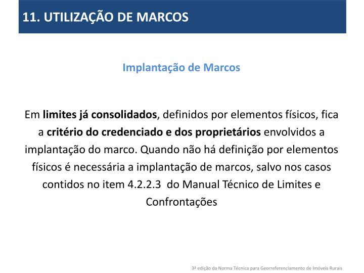 11. UTILIZAÇÃO DE MARCOS