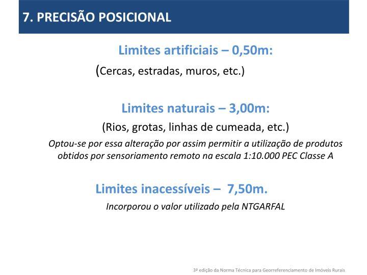 7. PRECISÃO POSICIONAL